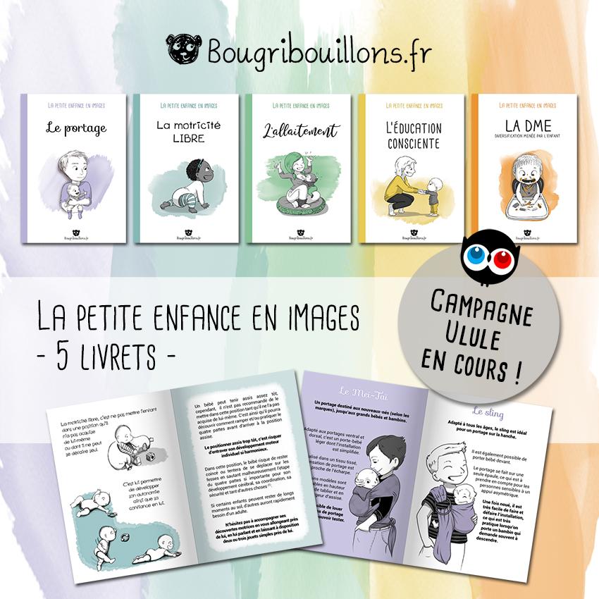 La petite enfance en images - 5 livrets - campagne Ulule
